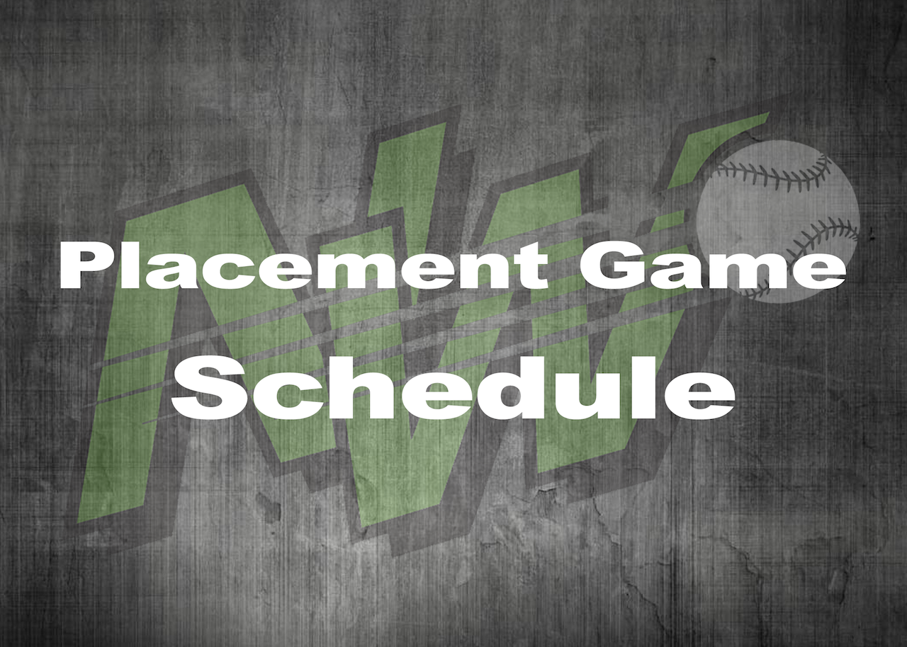 Placement Game Schedule